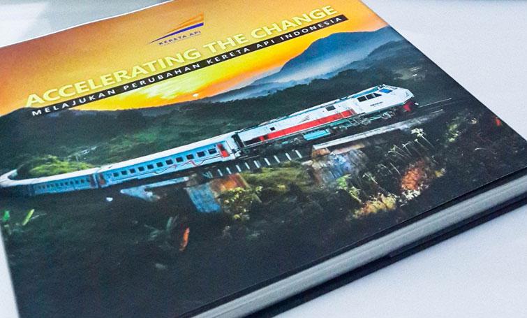 """Buku """"Accelerating the Change – Melajukan Perubahan Kereta Api Indonesia"""", Transformasi KAI yang Terus Melaju Tanpa Jeda"""